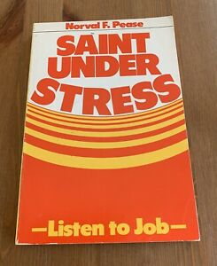 Saint Under Stress PB 1980 Norval F Pease Pacific Press $4.75