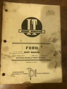 I t Ford Tractor 2000 3000 4000 Series Prior To 1975 shop Manual