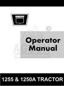 Oliver 1255 1250 a Tractor Operator Maintenance Manual