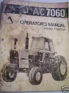 Orig Allis Chalmers Operator Manual 7060 Tractor