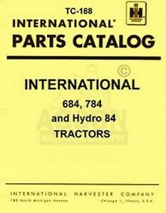 International 684 784 Hydro 84 Parts Catalog Manual Ih