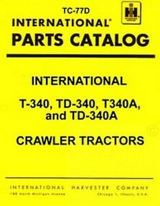 International T 340 Td 340 Td340 Parts Catalog Manual