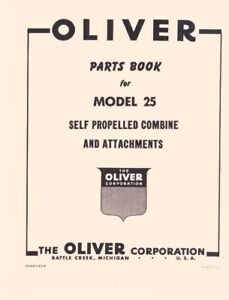 Oliver 25 Self Propelled Combine Parts Book Manual