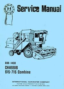 International 615 715 Combine Chassis Service Manual Ih