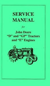 John Deere D Gp Tractor And E Engine Service Manual Jd