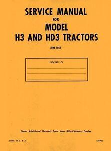 Allis Chalmers H 3 H3 Gas Hd 3 Hd3 Die Service Manual