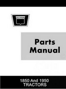 Oliver 1850 And 1950 Tractor Parts Catalog Manual