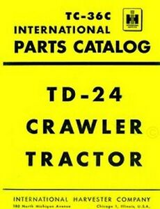 International Td 24 Td24 Parts Catalog Manual Wr 203