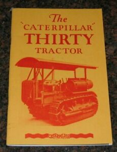 The Caterpillar Thirty Tractor Manual Book Excellent Condition Rare