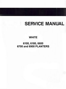 White Oliver Model 6000 6100 6180 6600 6700 6900 Planter Service Shop Manual