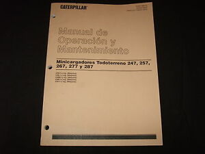 Caterpillar 247 257 267 277 287 Skid Steer Operation Maintenance Manual Spanish