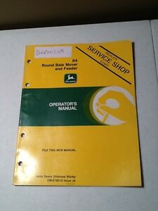 John Deere 84 Round Bale Mover And Feeder Operator s Manual oem