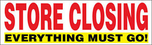 Store Closing Vinyl Banner Clearance Sale Sign Everything Go 3x10 Ft Wr