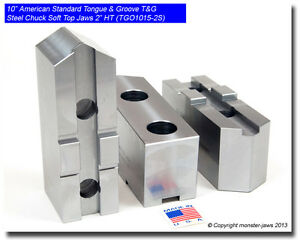 10 American Standard Tongue Groove T g Steel Chuck Soft Top Jaws 2 0 Ht