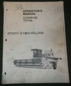 New Holland Tr96 Combine Operation Maintenance Manual Book
