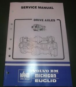 Volvo Bm Michigan Euclid Dump Truck Drive Axles Service Manual Book