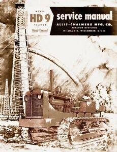 Allis Chalmers Hd9 Diesel Powered 1955 Large Service Manual