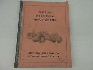 Allis Chalmers Model Ts 360 Motor Scraper Parts List
