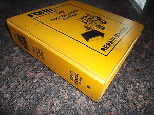 Ford New Holland 455 Tractor Loader Backhoe Service Shop Repair Manual