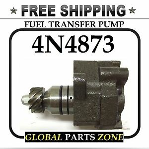 7s5445 4n 4873 7s 5445 Fuel Transfer Pump Cat Caterpillar Free Shipping