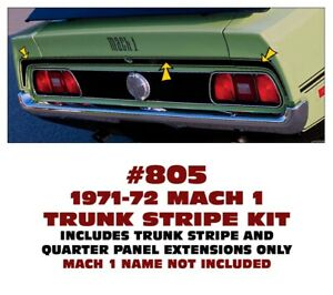 805 1971 72 Ford Mustang Mach 1 Trunk Lid Stripe Kit Three Pieces