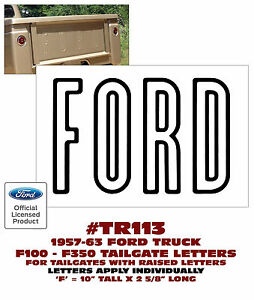 Tr113 1957 63 Ford F100 F350 Truck Tailgate Letters Decal Licensed