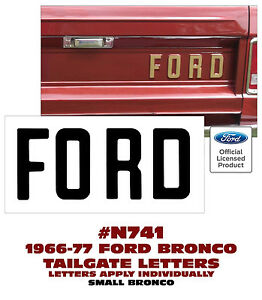 N741 1966 77 Ford Bronco Ford Tailgate Letters Decal Ford Licensed