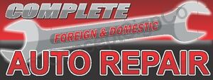 3 x8 Complete Auto Repair Banner Large Sign Foreign Domestic Car Fix Shop Red