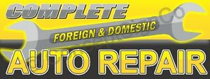 1 5 x4 Complete Auto Repair Banner Sign Foreign Domestic Car Fix Shop Yellow