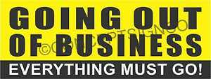 1 5 x4 Going Out Of Business Banner Outdoor Sign Everything Must Go Big Sale