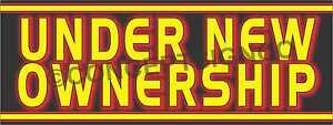 3 x8 Under New Ownership Banner Outdoor Sign Large Business Management Owner