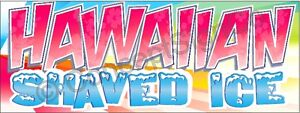 3 x8 Hawaiian Shaved Ice Banner Signs Snow Cones Sno Concessions Stands Fair