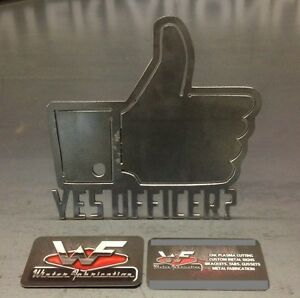 Yes Officer Hitch Cover 1 8 Steel Funny Tow Towing Reese Custom