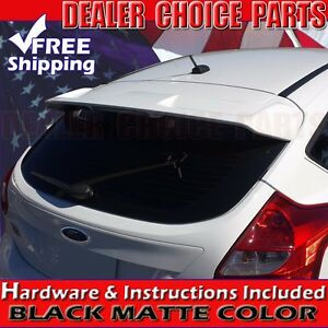 2012 2018 Ford Focus Hatchback St Matte Black Factory Style Spoiler Roof Wing