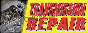 4 x10 Transmission Repair Banner Xl Outdoor Signs Cars Autos Repairs Service