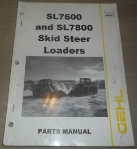 Gehl Sl7600 Sl7800 Skid Steer Loader Parts Book Manual Catalog 908273