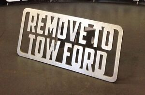 Remove To Tow Ford Hitch Cover 1 8 Steel Towing Tow Reese Custom Funny