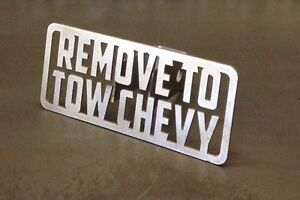 Remove To Tow Chevy Hitch Cover 1 8 Steel Towing Tow Reese Custom Funny