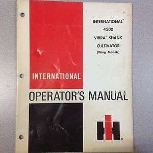 International 4500 Vibra Shank Cultivator wing Models Operators Manual
