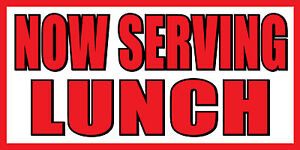 3 x6 Now Serving Lunch Food Fair Promotion Sign Banner