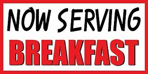 3 x6 Now Serving Breakfast Food Fair Promotion Sign Banner