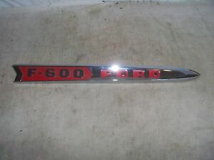 1961 1962 Ford F 600 Truck Hood Side Ornament Very Nice