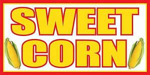 3 x6 Sweet Corn Vinyl Banner Sign Corn On The Cob Roasted Grilled