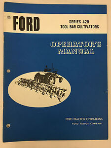 Ford Tractor Series 420 Tool Bar Cultivator Operator s Manual