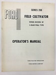 Ford Tractor Series 208 Wing Model W Field Cultivator Operator s Manual