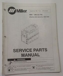 Miller Xmt 300 Cc tig Service Parts Manual September 1992