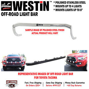 Westin 37 03880 Off road Light Bar Polished Steel For Toyota Tacoma 2016 2018