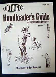 1971-72 Dupont Handloader's Guide for Smokeless Powders Shotshell Rifle Handgun