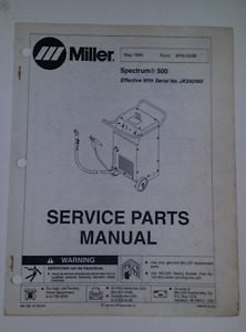 Miller Spectrum 500 Service Parts Manual May 1994