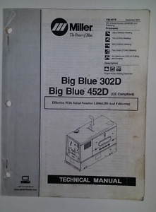 Miller Big Blue 302d And 452d Technical Manual Tm 497b Sept 2001